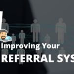 Improving your referral system